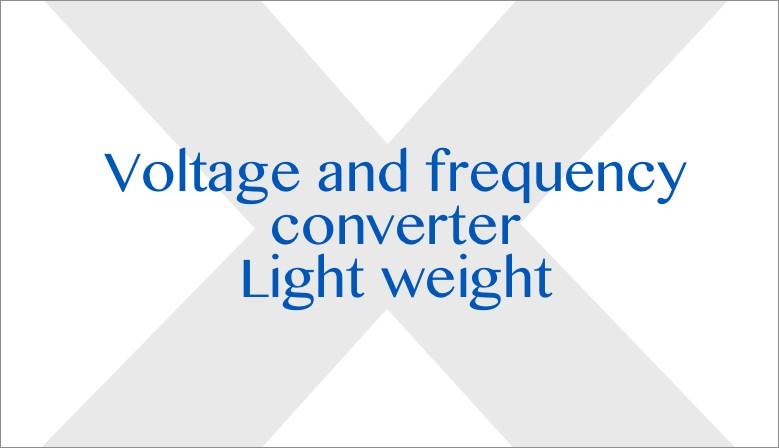 Voltage and frequency converter